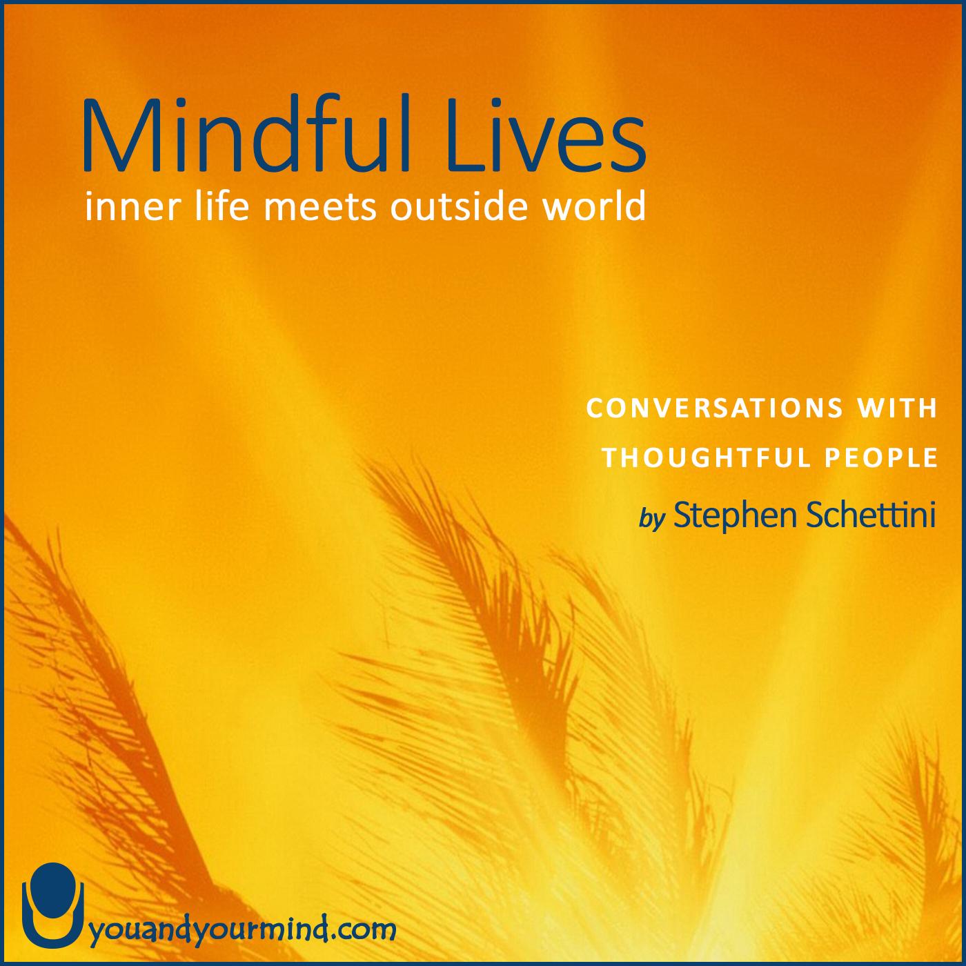 Mindful Lives